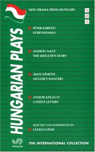 Hungarian Plays: Upor, Laszlo