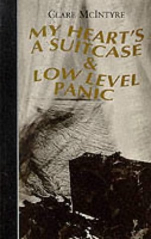 9781854592460: My Heart's a Suitcase & Low Level Panic