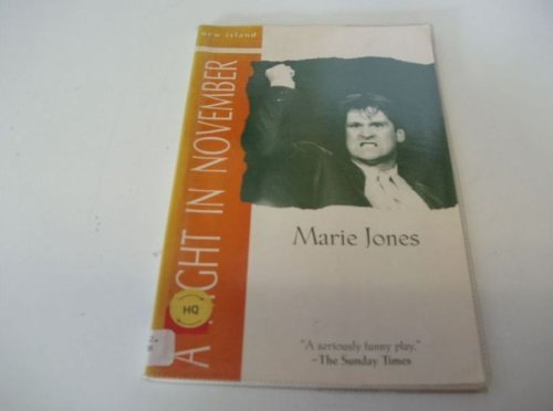 A Night in November (An Afternoon in June) (New Island Plays): Marie Jones
