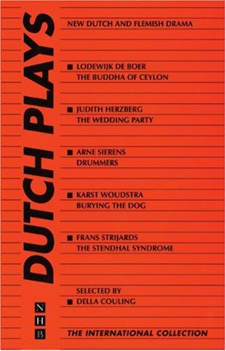 Dutch Plays (NHB International Collection) by Couling, Della: Couling, Della [Editor]
