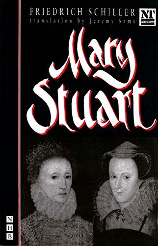 Mary Stuart: Friedrich Schiller