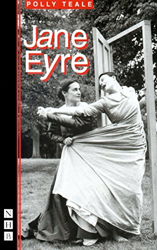 Jane Eyre (New edition): Polly Teale, Charlotte