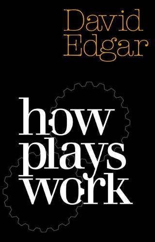 9781854593719: How Plays Work (Nick Hern Books)