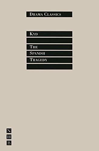 9781854593771: The Spanish Tragedy (Drama Classics)