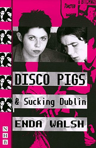 9781854593986: Disco Pigs and Sucking Dublin (Nick Hern Books)