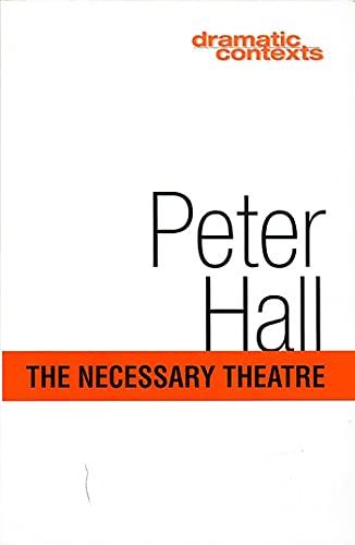 9781854594020: Necessary Theatre (DRAMATIC CONTEXTS)