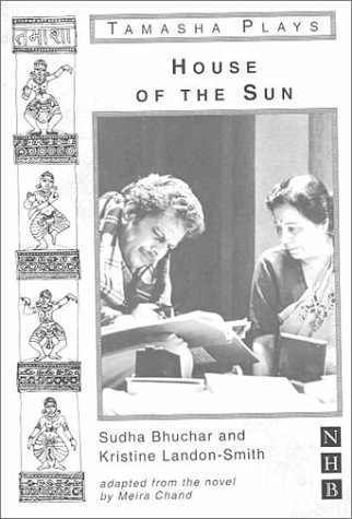House of the Sun: Bhuchar, Sudha;Lon-Smith, Kristine