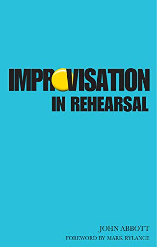 9781854595232: Improvisation in Rehearsal