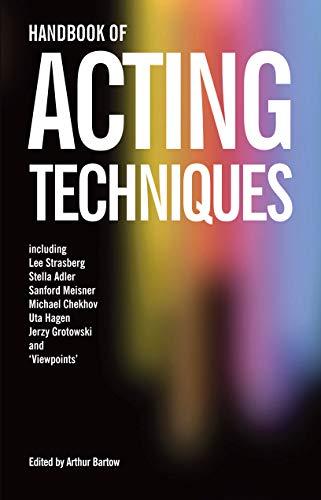 Handbook of Acting Techniques: Arthur Bartow