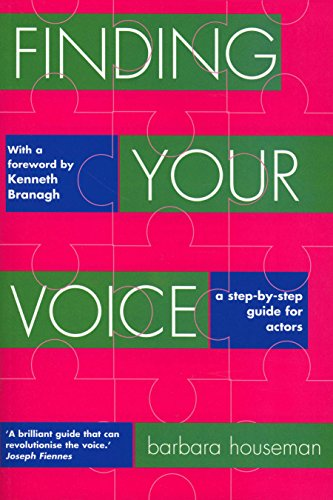 9781854596598: Finding Your Voice: A Step-By-Step Guide for Actors: A Complete Voice Training Manual for Actors (Nick Hern Books)