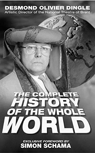 9781854596628: Desmond Dingle's Complete History of the Whole Wor (Nick Hern Books)