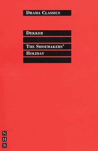 9781854597144: The Shoemaker's Holiday (Drama Classics)