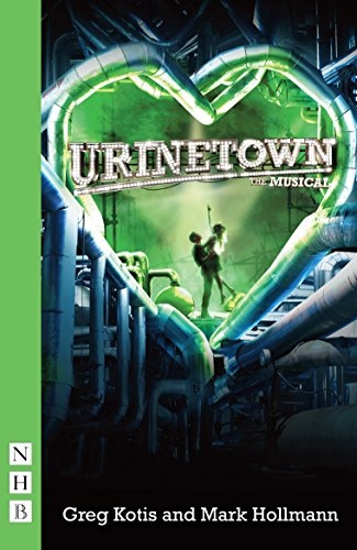 9781854597175: Urinetown: the Musical