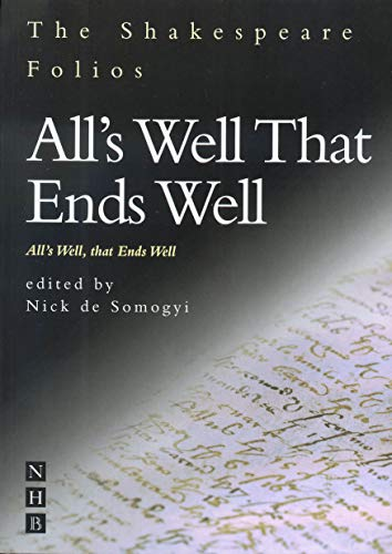 9781854597199: All's Well That Ends Well: The 1st Folio of 1623 and a Parallel Modern Edition
