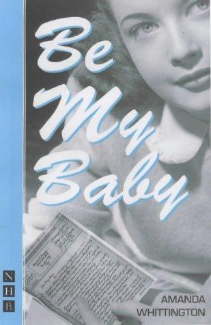 Be My Baby: Amanda Whittington