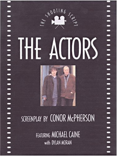 The Actors (NHB Shooting Scripts): Conor McPherson