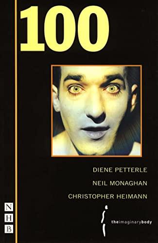 100: Heimann, Christopher; Monaghan, Neil; Petterle, Diene
