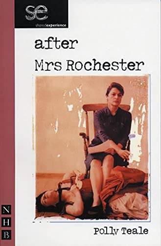 After Mrs. Rochester: Polly Teale