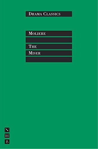 The Miser (Drama Classics): Moliere