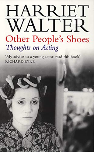 Other People's Shoes: Thoughts on Acting: Walter, Harriet