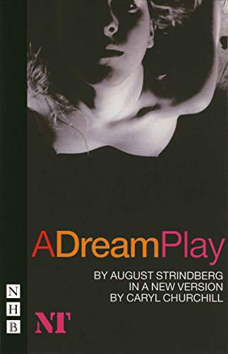 A Dream Play: Strindberg, August and