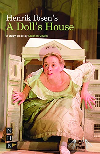 "Page to Stage: Ibsen's ""A Doll's House"" (Page to Stage S.): Unwin, Stephen"