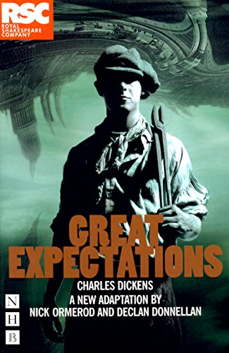 Great Expectations (Nick Hern Book): Charles Dickens; Adapter-Declan