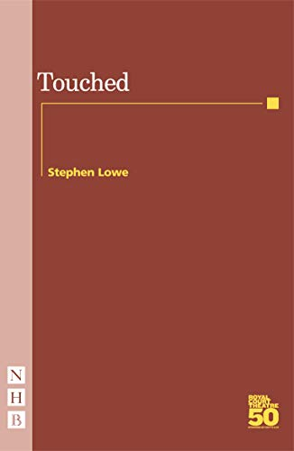 9781854599254: Touched (Nick Hern Books)