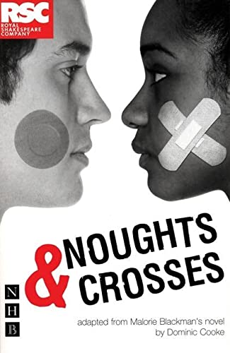 9781854599391: Noughts & Crosses (DOMINIC COOKE/RSC VERSION) (NHB Modern Plays) (Royal Shakespeare Company)