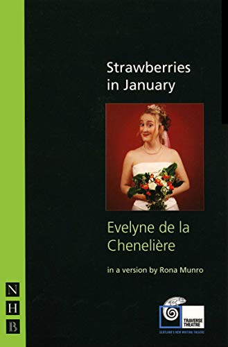 Strawberries in January (Paperback): Evelyne de la