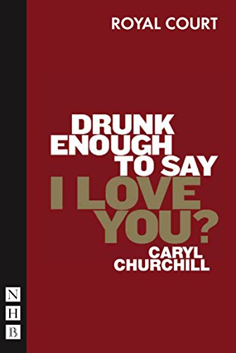 9781854599599: Drunk Enough to Say I Love You?