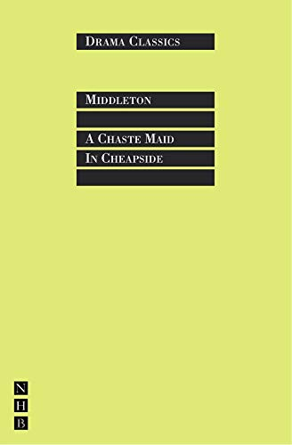 9781854599667: A Chaste Maid in Cheapside (Drama Classics)