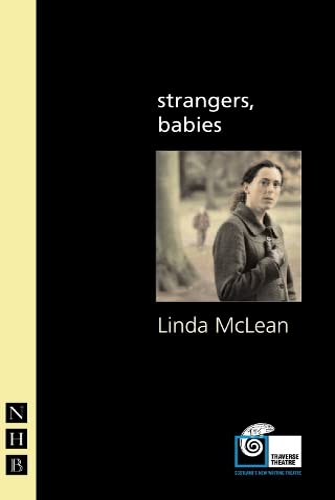 9781854599773: strangers, babies (Traverse Theatre)