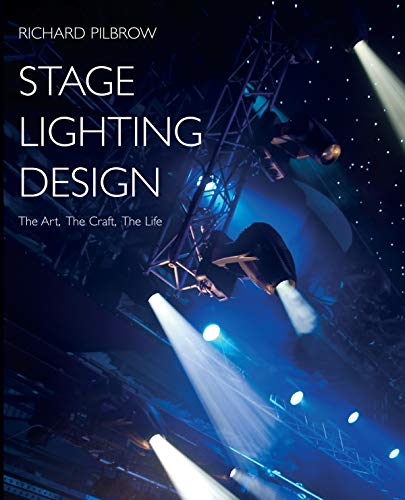 9781854599964: Stage Lighting Design: The Art, the Craft, the Life