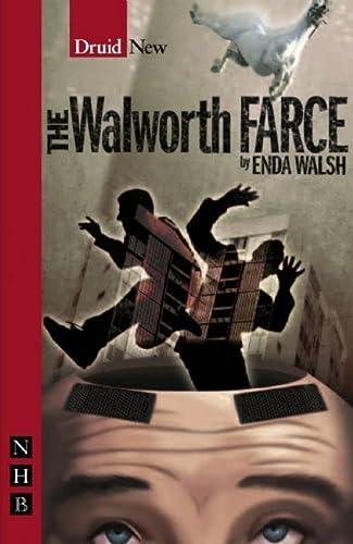 The Walworth Farce: Walsh, Enda