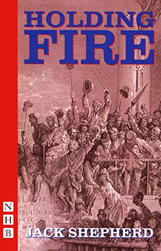 9781854599988: Holding Fire (Nick Hern Books)