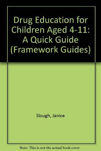 9781854673107: Daniels Framework: Quick Guide: Drugs Ed 4-11 2e (Framework Guides)