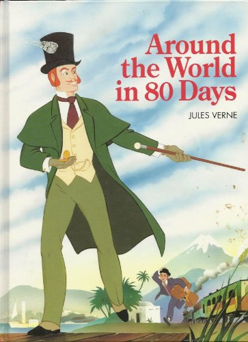 Around the World in 80 Days (Classic Illustrated Children's): Verne, Jules