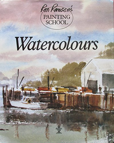 9781854700476: Watercolours (Ron Ranson's Painting School)