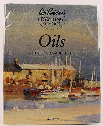 9781854700520: Oils (Ron Ranson's Painting School)