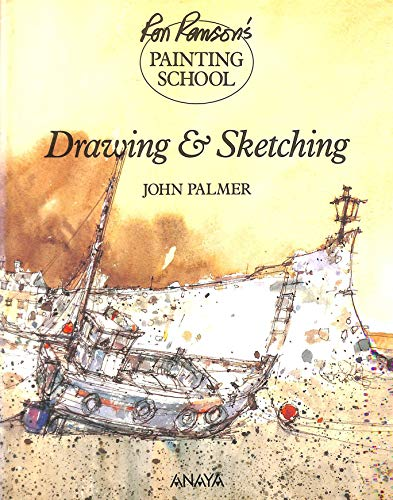 Drawing and Sketching Ron Ranson's Painting School: Palmer John
