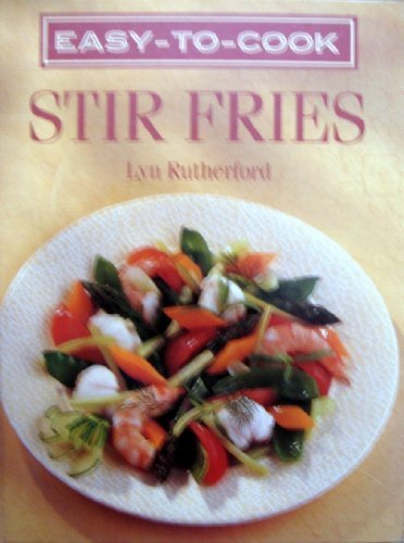 Easy to Cook Stir Fries: Rutherford, Lyn