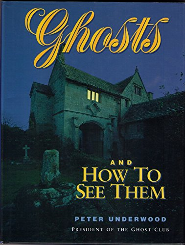 9781854701565: Ghosts and How to See Them