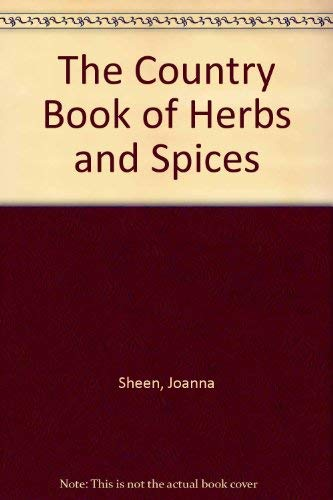 The Country Book of Herbs & Spices.