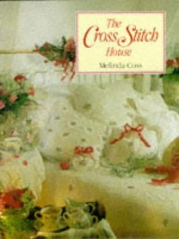 The Cross Stitch House (1854701738) by Melinda Coss