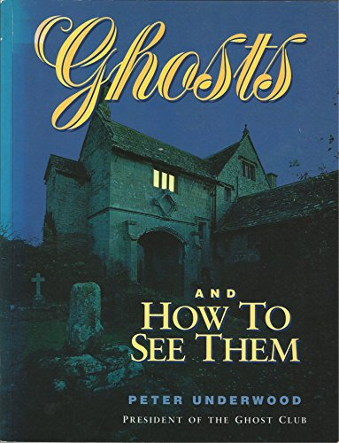 9781854701947: Ghosts and How to See Them