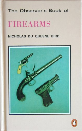 9781854710345: The Observer's Book of Firearms