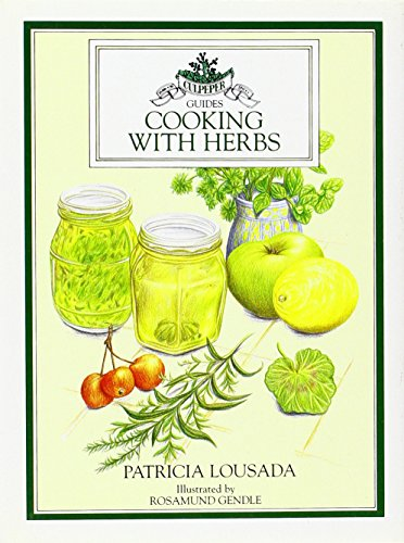 Cooking With Herbs.Culpeper Guide