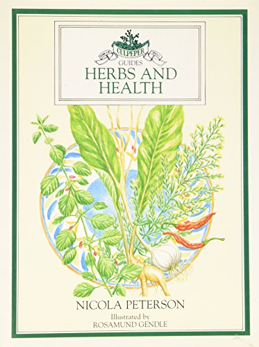 9781854710628: Herbs and Health (Culpeper Guides)