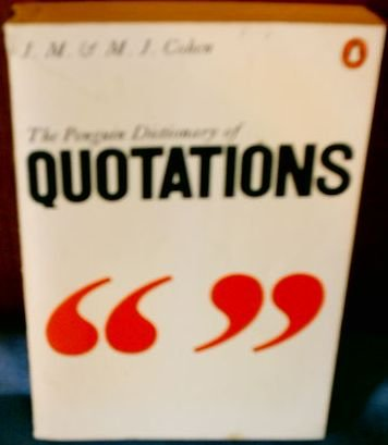 The Penguin Dictionary of Quotations